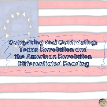 Comparing and Contrasting the Texas and American Revolutions Readings