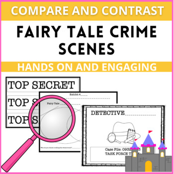 Comparing and Contrasting with Fractured Fairy Tale CRIME SCENES!
