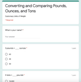 Comparing and Converting Customary Units of Weight Google Form Assessment