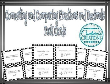 Comparing and Converting Fractions and Decimals - TASK CARDS