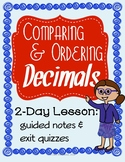 Comparing and Ordering Decimals: 2 Day Lesson Packet + Exit Quizzes, 16 pages!