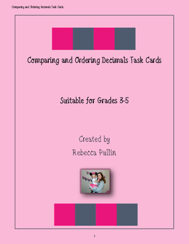 Comparing and Ordering Decimals Task Cards Grades 3-5