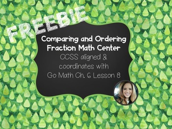 Comparing and Ordering Fractions Math Center