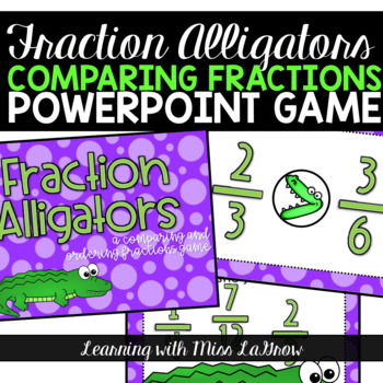 Comparing and Ordering Fractions Powerpoint Game Activity