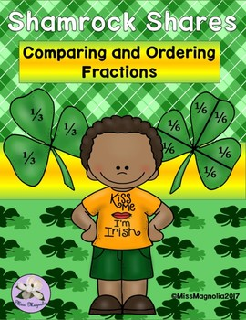 Comparing and Ordering Fractions St. Patrick's Day Theme