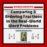 Comparing and Ordering Fractions in the Real-World Word Problems