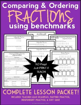 Comparing and Ordering Fractions Using Benchmarks, Complete Lesson Packet