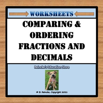Comparing and Ordering Fractions to Decimals Worksheets fo