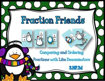Comparing and Ordering Fractions with Like Denominators {3.NF.A.3d}