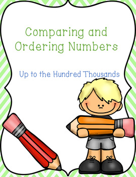 Comparing and Ordering Numbers up to the Hundred Thousands