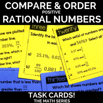 Comparing and Ordering Positive Rational Numbers Task Cards