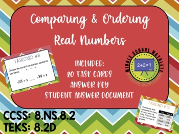 Comparing and Ordering Real Numbers Task Cards