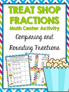Comparing and Rounding Fractions Math Center Activity