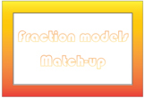 Comparing fraction models to fractions match up