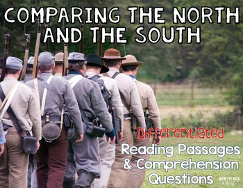 Comparing the North and South in the Civil War Reading Passages Leveled Texts