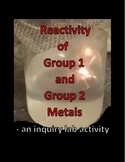 Chemistry -Comparing the Reactivity of Group 1 and 2 metals