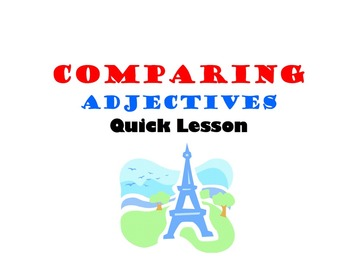 Comparing with Adjectives: French Quick Lesson