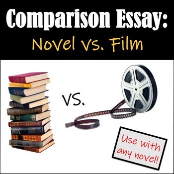 Comparison Essay: Novel vs. Film