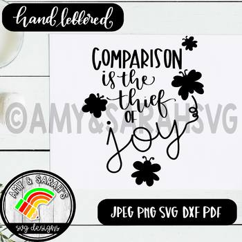 Comparison Is The Thief Of Joy SVG Design