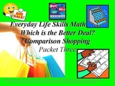 Comparison Shopping: Everyday Life Skills Math Series: Packet Three