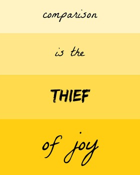 Comparison is the Thief of Joy Printable Poster