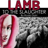 Comparison of Lamb to the Slaughter & Little Red Riding Hood by Roald Dahl