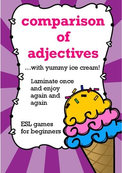 Comparison of adjectives for young learners, ESL - the ice cream game ENGLISH