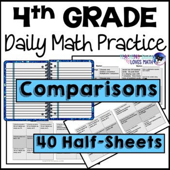Comparisons Daily Math Review 4th Grade Bell Ringers Warm Ups