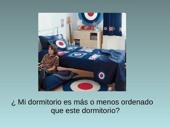 Comparisons: Dormitorio and mas or menos/  Realidades 1 6a