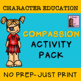 Compassion Activity Pack- 7 Activities