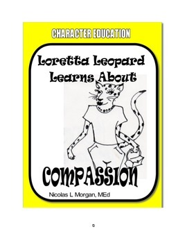 Character Education: Loretta Leopard Learns About Compassion