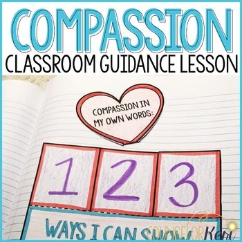 Compassion for Others Classroom Guidance Lesson (Upper Elementary) Counseling