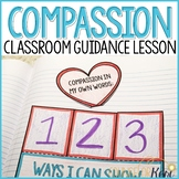 Compassion Activity: Classroom Guidance Lesson on Being Compassionate