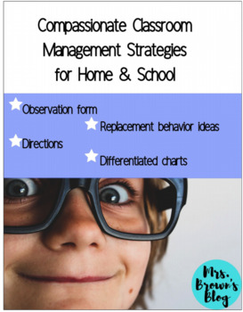Compassionate Classroom Management Strategies for Home and School