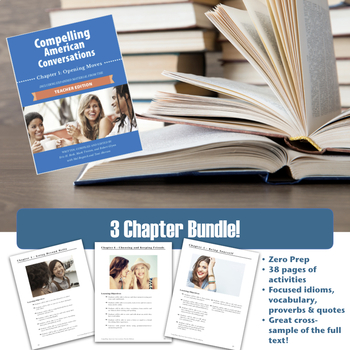 Compelling American Conversations 3 Chapter Bundle: Chapters 2, 5, and 6