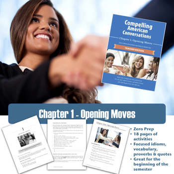 Compelling American Conversations Chapter 1: Opening Moves