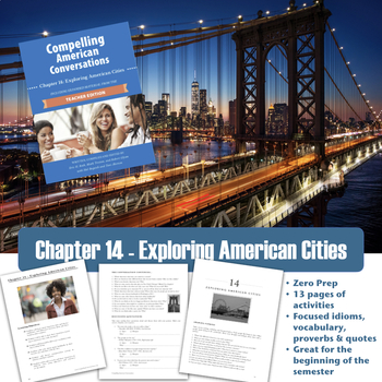 Compelling American Conversations Chapter 14: Exploring American Cities
