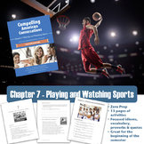 Compelling American Conversations Chapter 7: Playing and W