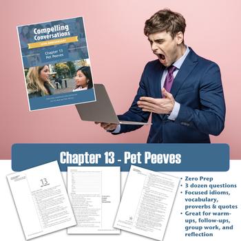 Compelling Conversations - Advanced ESL Textbook - Pet Peeves