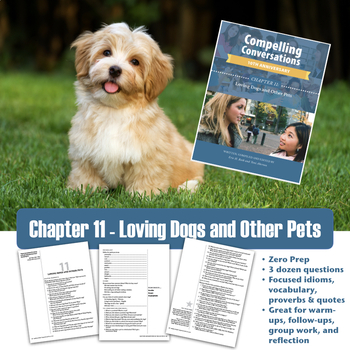 Compelling Conversations Chapter 11: Loving Dogs and Other Pets