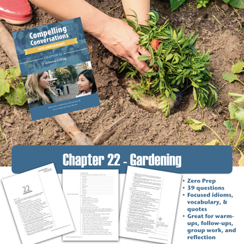 Compelling Conversations Chapter 22: Gardening