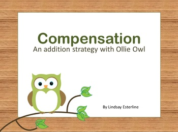 Compensation An Addition Strategy With Ollie The Owl