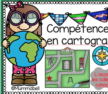 Competences en Cartographie (French Immersion Mapping Skills)