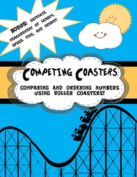 Competing Roller Coasters- Comparing and Ordering Numbers, Estimation