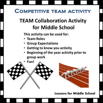 Competitive Team Collaboration - Middle School Grades 5-8