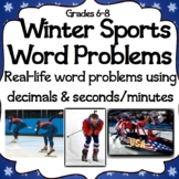 Winter Sports Math Word Problems: Calculations With Decimals & Minutes/Seconds