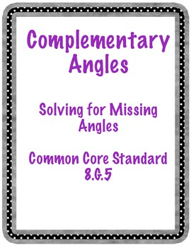 Complementary Angles Task Cards and Memory Activity 8.G.5