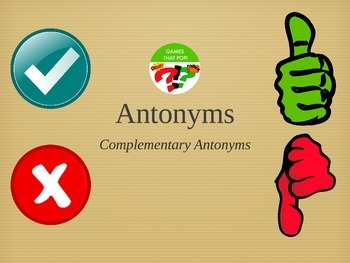 Complementary Antonyms Recognition - Balanced Literacy Opposites Sub ESL