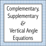Complementary, Supplementary & Vertical Angle Equations