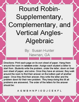 Complementary, Supplementary, Vertical Angles Algebraic Round Robin